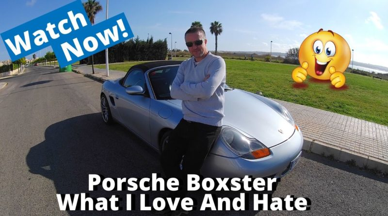 5 Things I Love And Hate About The Porsche Boxster S 986